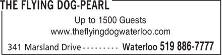 Flying Dog (519-886-7777) - Display Ad - www.theflyingdogwaterloo.com Up to 1500 Guests