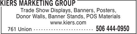 Kiers Marketing Group (506-444-0950) - Annonce illustrée======= -