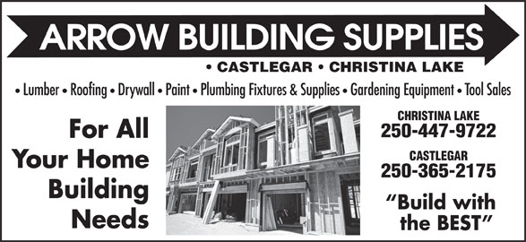Rona (250-365-2175) - Display Ad - CASTLEGAR   CHRISTINA LAKE Lumber   Roofing   Drywall   Paint   Plumbing Fixtures & Supplies Gardening Equipment Tool Sales CHRISTINA LAKE 250-447-9722 For All CASTLEGAR Your Home 250-365-2175 Building Build with Needs the BEST