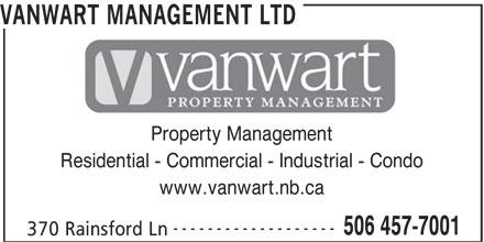 VanWart Management Ltd (506-457-7001) - Annonce illustrée======= - VANWART MANAGEMENT LTD Property Management Residential - Commercial - Industrial - Condo www.vanwart.nb.ca ------------------- 506 457-7001 370 Rainsford Ln