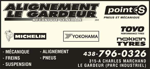 Alignement Le Gardeur (450-657-0604) - Annonce illustrée======= - - ALIGNEMENT - MÉCANIQUE 438- 796-0326 - PNEUS - FREINS 315-A CHARLES MARCHAND LE GARDEUR (PARC INDUSTRIEL) - SUSPENSION MÉCANIQUE GÉNÉRALEMÉCANIQUE GÉNÉRALE