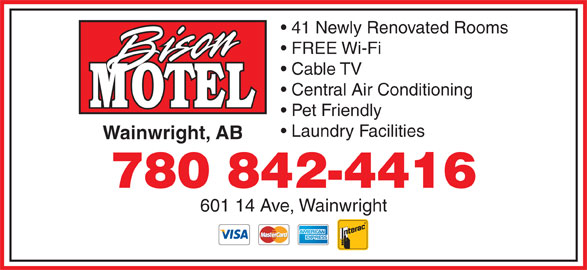 Bison Motel (780-842-4416) - Display Ad - 41 Newly Renovated Rooms FREE Wi-Fi Cable TV Central Air Conditioning Pet Friendly Laundry Facilities Wainwright, AB 780 842-4416 601 14 Ave, Wainwright