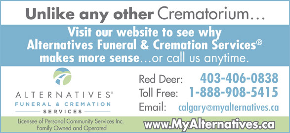 Alternatives Funeral & Cremation Services (403-341-5181) - Display Ad - 403-406-0838 1-888-908-5415 403-406-0838 1-888-908-5415