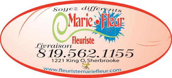 Fleuriste Marie Fleur (819-562-1155) - Annonce illustrée======= - Soyez différents Fleuriste Livraison 819.562.1155 1221 King O, Sherbrooke www.fleuristemariefleur.com