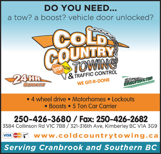 Cold Country Towing & Traffic Control Ltd (250-426-3680) - Display Ad -
