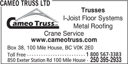 Cameo Truss Ltd 850 Exeter Station Rd 100 Mile House Bc
