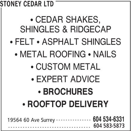 Stoney Cedar Ltd (604-534-6331) - Annonce illustrée======= -
