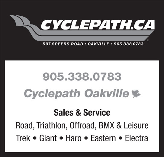 Cyclepath (905-338-0783) - Display Ad - 905.338.0783 Road, Triathlon, Offroad, BMX & Leisure Trek   Giant   Haro   Eastern   Electra Cyclepath Oakville Sales & Service