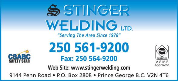 Stinger Welding Ltd (250-561-9200) - Annonce illustrée======= - Serving The Area Since 1978 250 561-9200 Fax: 250 564-9200 A.S.M.E. Approved Web Site: www.stingerwelding.com 9144 Penn Road   P.O. Box 2808   Prince George B.C. V2N 4T6
