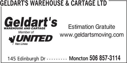 Geldart's Warehouse & Cartage (506-857-3114) - Annonce illustrée======= - GELDART'S WAREHOUSE & CARTAGE LTD Estimation Gratuite www.geldartsmoving.com Moncton 506 857-3114 145 Edinburgh Dr ---------