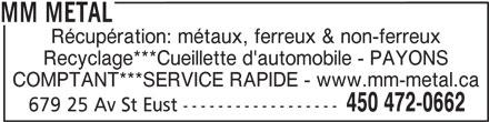 MM Métal (450-472-0662) - Annonce illustrée======= - MM METAL Récupération: métaux, ferreux & non-ferreux Recyclage***Cueillette d'automobile - PAYONS COMPTANT***SERVICE RAPIDE - www.mm-metal.ca 450 472-0662 679 25 Av St Eust ------------------