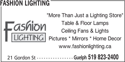 Fashion Lighting Opening Hours 21 Gordon St Guelph On