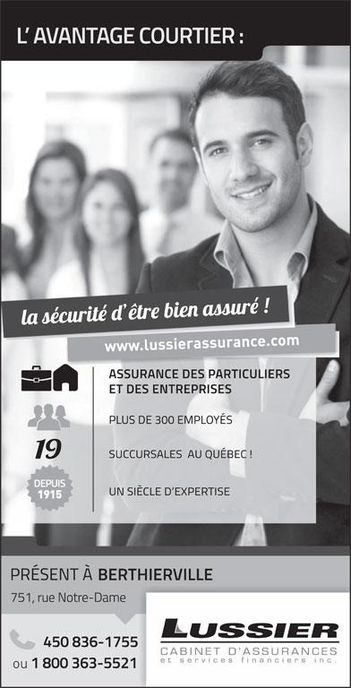 Lussier Dale Parizeau Assurances et services financiers (1-800-363-5521) - Annonce illustrée======= -