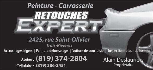 Retouches Expert (819-374-2804) - Annonce illustrée======= - Accrochages légers Peinture débosselage Voiture de courtoisie Inspection retour de location