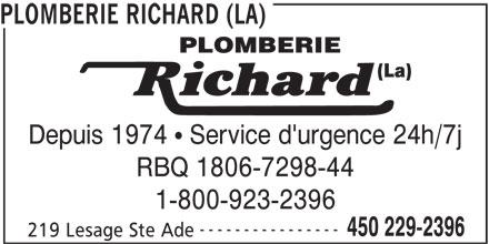 La Plomberie Richard (450-229-2396) - Annonce illustrée======= - ---------------- 450 229-2396 219 Lesage Ste Ade PLOMBERIE RICHARD (LA) Depuis 1974   Service d'urgence 24h/7j RBQ 1806-7298-44 1-800-923-2396
