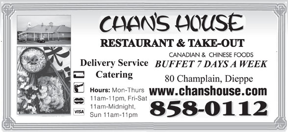 Chan's House Restaurant & Take Out (506-858-0112) - Annonce illustrée======= -