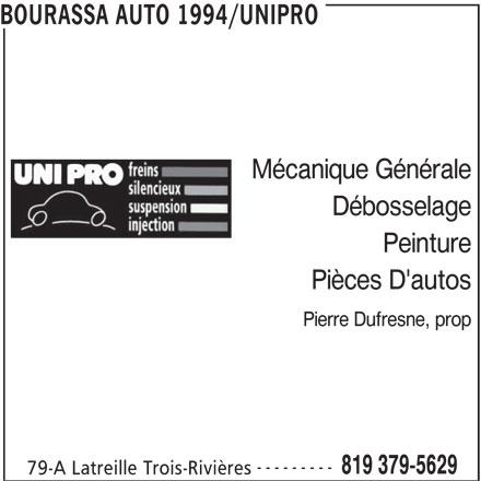 Bourassa Auto 1994 Enr (819-379-5629) - Annonce illustrée======= - BOURASSA AUTO 1994/UNIPRO Mécanique Générale Débosselage Peinture Pièces D'autos Pierre Dufresne, prop --------- 819 379-5629 79-A Latreille Trois-Rivières
