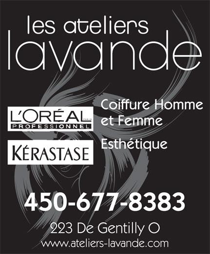 Les Salon de coiffure Ateliers Lavande (450-677-8383) - Annonce illustrée======= - Coiffure Homme et Femme Esthétique 450-677-8383 223 De Gentilly O www.ateliers-lavande.com