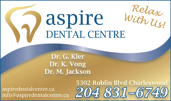 Aspire Dental Centre (204-831-6749) - Display Ad -