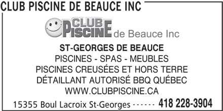 Club piscine de beauce inc 15355 boul lacroix st for Club piscine rabais