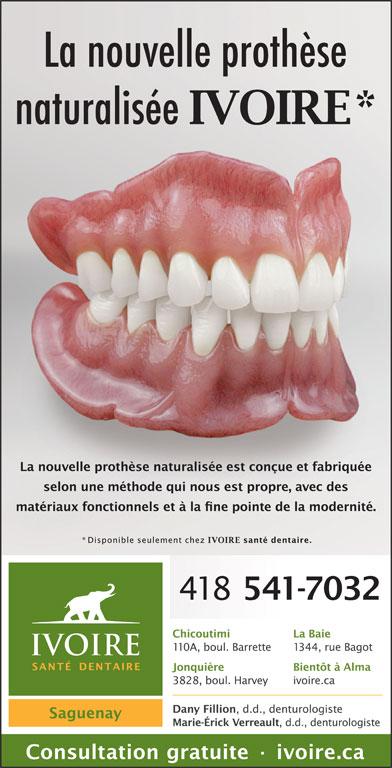 Dany Fillion Denturologiste (418-542-7032) - Annonce illustrée======= -