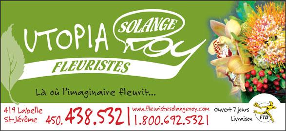 Utopia Art Floral-Fleuriste Solange Roy (450-438-5321) - Annonce illustrée======= -