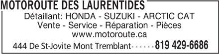 Motoroute des Laurentides (819-429-6686) - Annonce illustrée======= -