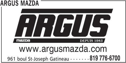 Argus Mazda (819-776-6700) - Annonce illustrée======= - www.argusmazda.com 819 776-6700 961 boul St-Joseph Gatineau - - - - - - - ARGUS MAZDA