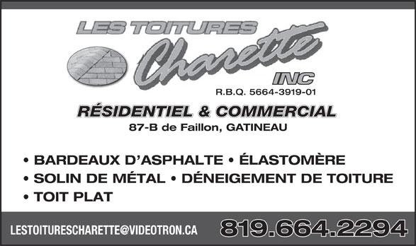 Les Toitures Charette Inc (819-664-2294) - Annonce illustrée======= - R.B.Q. 5664-3919-01 RÉSIDENTIEL & COMMERCIAL 87-B de Faillon, GATINEAU BARDEAUX D ASPHALTE   ÉLASTOMÈRE SOLIN DE MÉTAL   DÉNEIGEMENT DE TOITURE TOIT PLAT 819.664.2294