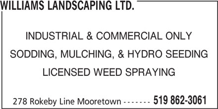 Williams Landscaping Ltd (519-862-3061) - Display Ad -