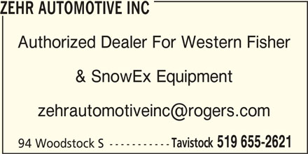 Zehr Automotive Inc (519-655-2621) - Display Ad - ZEHR AUTOMOTIVE INC Authorized Dealer For Western Fisher & SnowEx Equipment Tavistock 519 655-2621 94 Woodstock S -----------