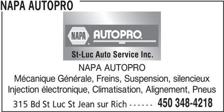 St-Luc Auto Service Inc (450-348-4218) - Annonce illustrée======= - St-Luc Auto Service Inc. NAPA AUTOPRO Mécanique Générale, Freins, Suspension, silencieux Injection électronique, Climatisation, Alignement, Pneus 450 348-4218 315 Bd St Luc St Jean sur Rich ------ NAPA AUTOPRO