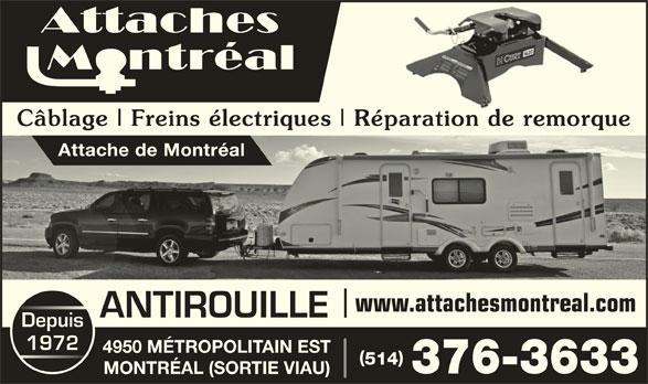Attache de Montréal (514-376-3633) - Annonce illustrée======= - Câblage Freins électriques Réparation de remorquede Attache de Montréal www.attachesmontreal.com ANTIROUILLE Depuis 1972 4950 MÉTROPOLITAIN EST 514 376-3633 MONTRÉAL (SORTIE VIAU)