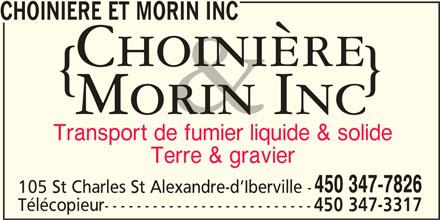 Choiniere Et Morin Inc (450-347-7826) - Annonce illustrée======= - Terre & gravier 450 347-7826 105 St Charles St Alexandre-d Iberville - Télécopieur-------------------------- 450 347-3317 CHOINIERE ET MORIN INC Transport de fumier liquide & solide