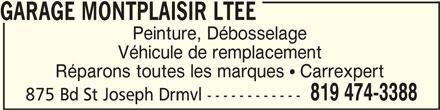 Garage Montplaisir Ltée. (819-474-3388) - Annonce illustrée======= -