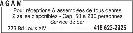 Centre de quilles Trait-Carré AGAM (418-623-2925) - Annonce illustrée======= - A G A M Pour réceptions & assemblées de tous genres 2 salles disponibles - Cap. 50 à 200 personnes Service de bar 418 623-2925 773 Bd Louis XIV ------------------