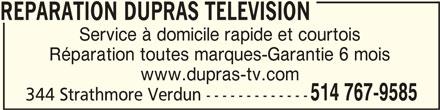 Réparation Dupras Télévision Enr (514-767-9585) - Annonce illustrée======= -