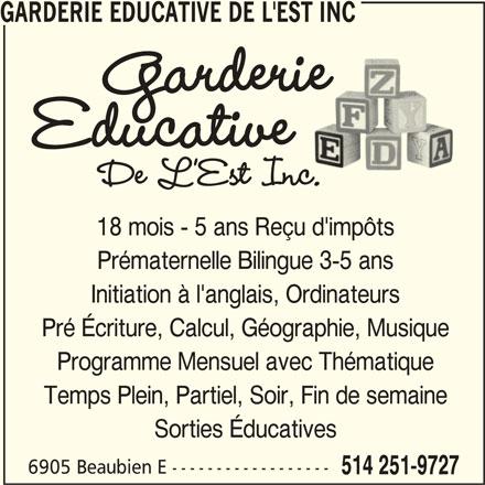 Garderie Educative De L'Est Inc (514-251-9727) - Annonce illustrée======= -