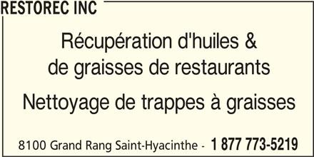 Restorec Inc (450-253-5219) - Annonce illustrée======= - RESTOREC INC Récupération d'huiles & de graisses de restaurants Nettoyage de trappes à graisses 8100 Grand Rang Saint-Hyacinthe - 1 877 773-5219
