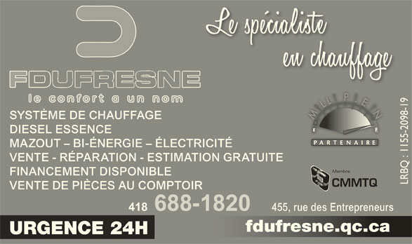 Fernand Dufresne Inc (418-688-1820) - Annonce illustrée======= -