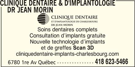 Clinique Dentaire & D'Implantologie (418-623-5466) - Annonce illustrée======= -