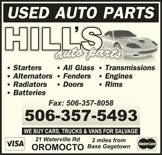 Hill's Auto Parts (506-357-5493) - Display Ad -