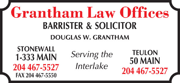 Grantham Law Offices (204-467-5527) - Display Ad - 1-333 MAIN 50 MAIN 204 467-5527 FAX 204 467-5550
