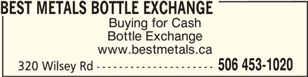 Best Metals Ltd (506-452-2120) - Annonce illustrée======= -