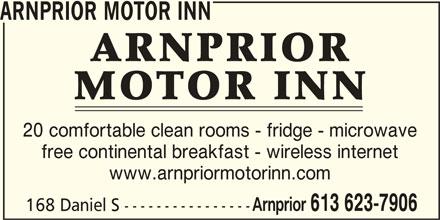 Arnprior Motor Inn (613-623-7906) - Annonce illustrée======= - ARNPRIOR MOTOR INN 20 comfortable clean rooms - fridge - microwave free continental breakfast - wireless internet www.arnpriormotorinn.com Arnprior 613 623-7906 168 Daniel S -----------------