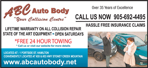A B C Auto Body (905-692-4495) - Display Ad - Over 35 Years of Excellence Auto Body ABCABC Your Collision Centre *FREE 24 HOUR TOWING