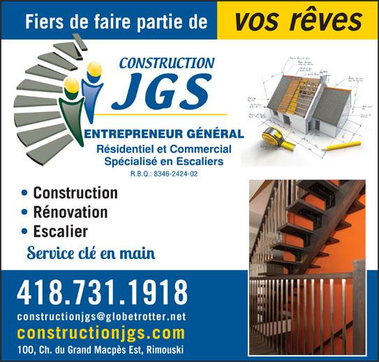 Construction JGS (418-730-5411) - Annonce illustrée======= - 418.731.1918 Rénovation Escalier constructionjgs.com 100, Ch. du Grand Macpès Est, Rimouski Fiers de faire partie de vos rêves Construction