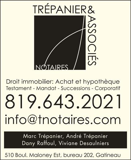 Trépanier & Associés - Notaires (819-643-2021) - Annonce illustrée======= - Marc Trépanier, André Trépanier Dany Raffoul, Viviane Desaulniers