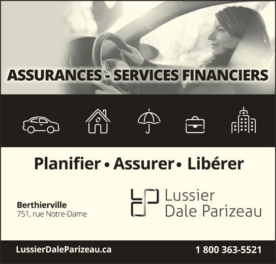 Lussier Dale Parizeau Assurances et services financiers (450-836-1755) - Annonce illustrée======= -