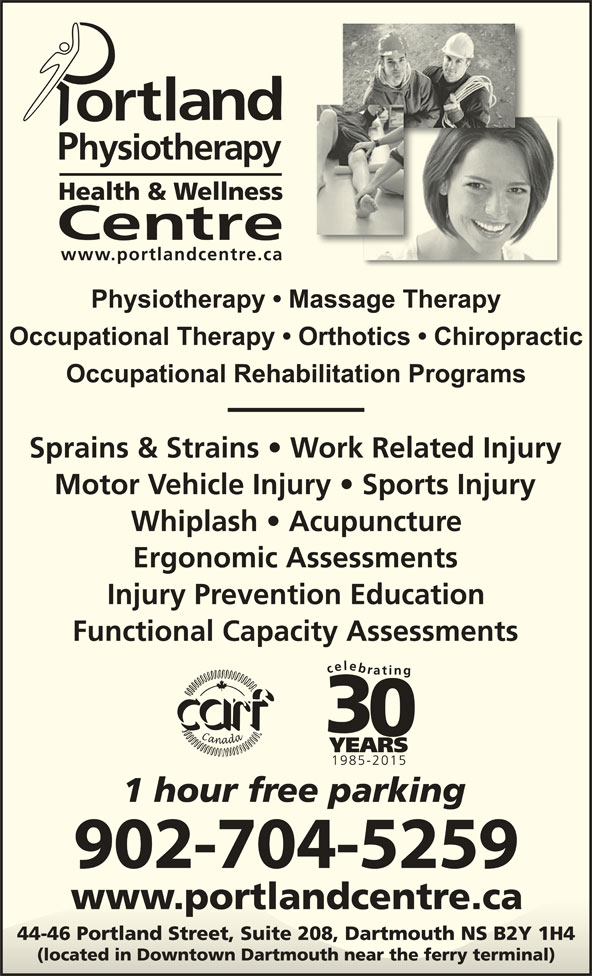 Portland Physiotherapy Health & Wellness Centre (902-469-2748) - Display Ad - Physiotherapy   Massage Therapy Occupational Therapy   Orthotics   Chiropractic Occupational Rehabilitation Programs 902-704-5259